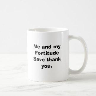 Me and my Fortitude Save thank you. Basic White Mug
