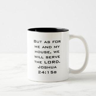 Me and My house Joshua 24:15b Two-Tone Coffee Mug