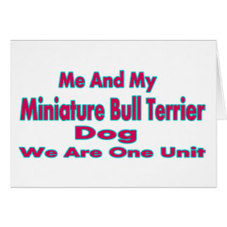 Me And My Miniature Bull Terrier Dog Greeting Cards