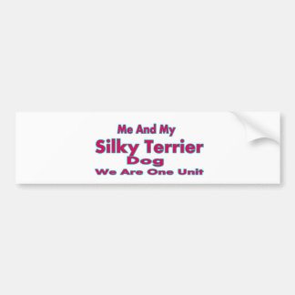 Me And My Silky terrier Dog Bumper Sticker