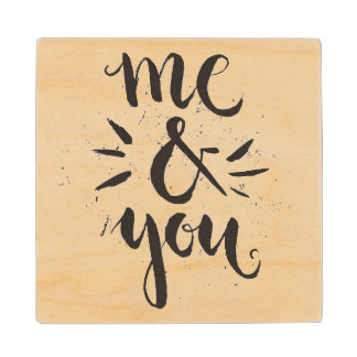 Me And You Maple Wood Coaster
