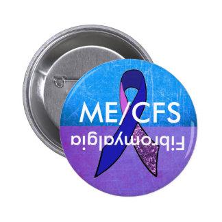 ME/CFS and Fibromyalgia Awareness Button