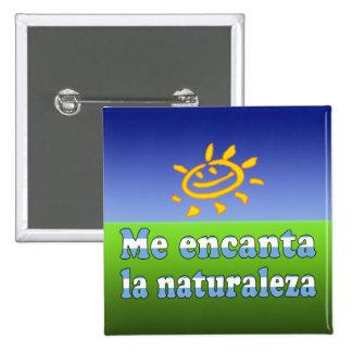 Me Encanta la Naturaleza - I Love Nature Argentine Pin