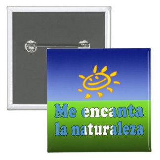 Me Encanta la Naturaleza I Love Nature Guatemalan Pinback Buttons