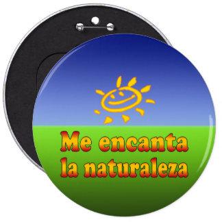 Me encanta la naturaleza I Love Nature in Spanish Pinback Buttons