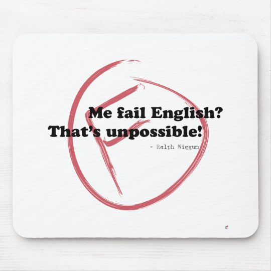 Me Fail English? Mouse Mat
