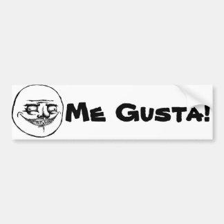 Me Gusta Meme Style Bumper Sticker