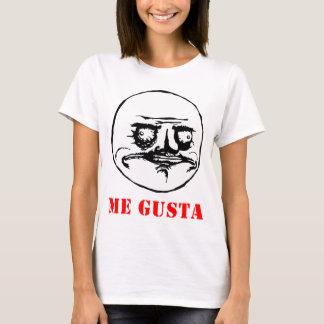 Me Gusta - meme T-Shirt