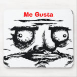 Me Gusta Mouse Mats