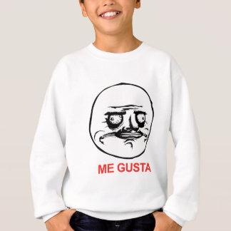 Me Gusta Sweatshirt