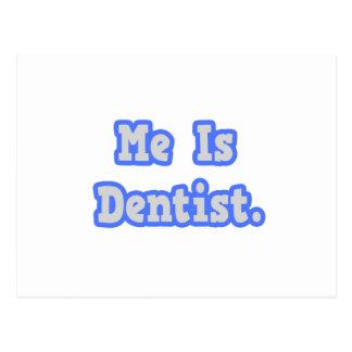 Me Is Dentist Postcard