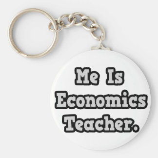 Me Is Economics Teacher Keychains