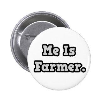 Me Is Farmer 6 Cm Round Badge