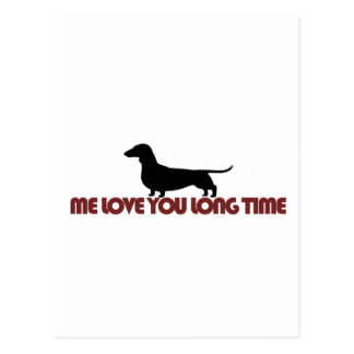 Me Love You Long Time Dachshund Postcard