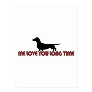 Me Love You Long Time Dachshund Postcard