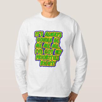 Me Me Me! T-Shirt