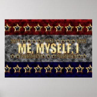Me, Myself, I Stars and Stripes Posters