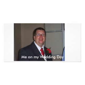 Me on my Wedding Day Customized Photo Card
