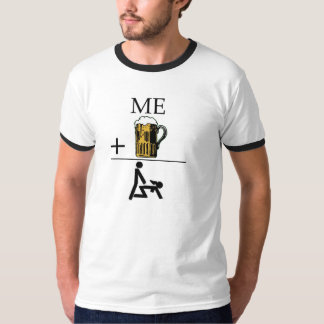 Me Plus Beer Equals Naughty T-Shirt