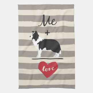 Me plus Border Collie equal Love Kitchen Towel