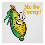 Me SO Corny  corn  cob Poster