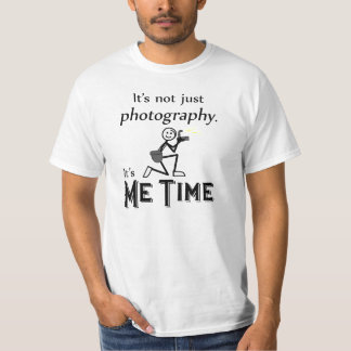 Me Time Photography T-Shirt