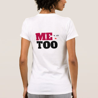Me Too Women Neck T-Shirt
