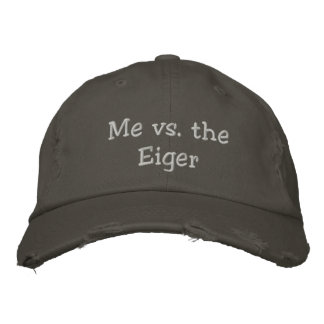 Me vs. the Eiger slogan hat Embroidered Baseball Cap