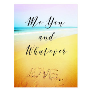 Me you and whatever, postcard with beach landscape