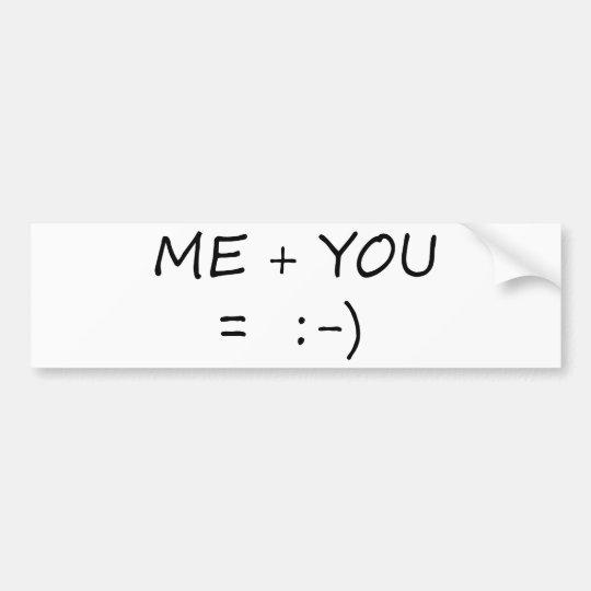 Me & You Cute design! Bumper Sticker