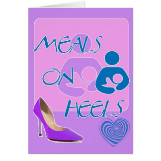 Meals on Heels! Breastfeeding Design Card