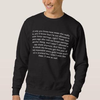 'Mean Girls' Quotes (Hoop Earings) Sweatshirt