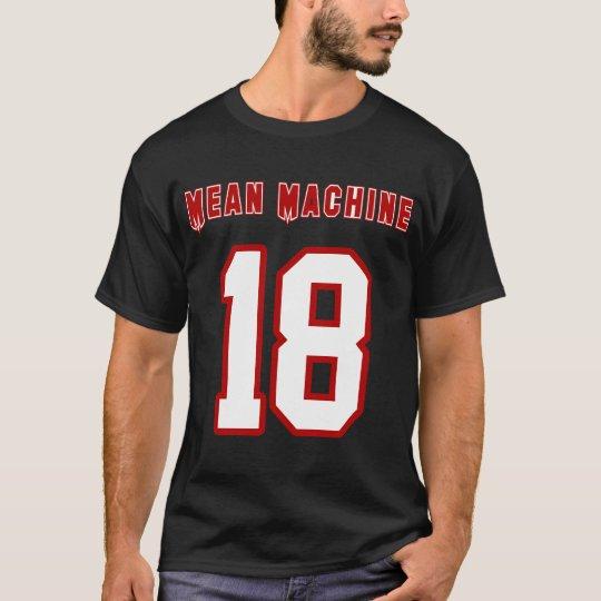 Mean Machine, Funny Movie T-Shirt, Longest Yard T-Shirt
