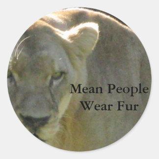 Mean People Wear Fur Round Sticker