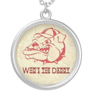 MEAN WHO IS THE DADDY ROUND PENDANT NECKLACE