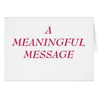 MEANINGFUL MESSAGE:  HEART TO HEART 20 GREETING CARD