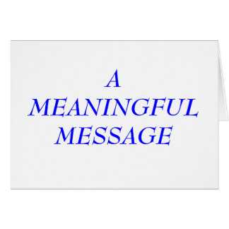 MEANINGFUL MESSAGE:  INCARCERATION 1 GREETING CARD