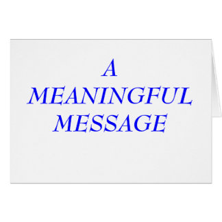 MEANINGFUL MESSAGE:  INCARCERATION 7A NOTE CARD