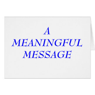 MEANINGFUL MESSAGE:  TERMINAL ILLNESS 3 NOTE CARD