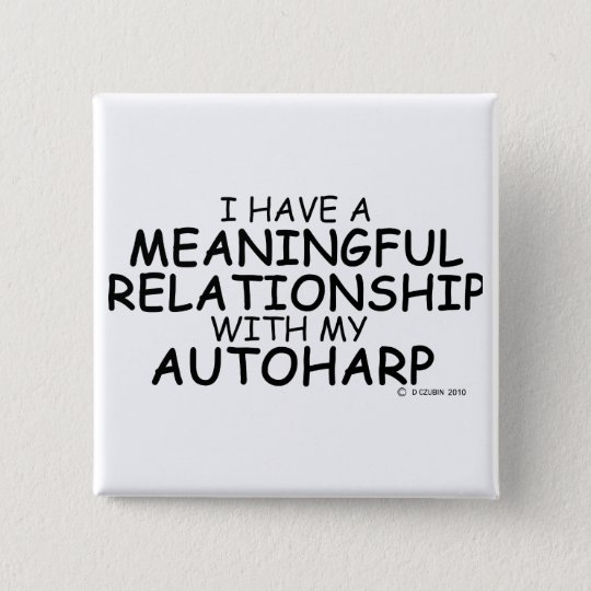 Meaningful Relationship Autoharp 15 Cm Square Badge