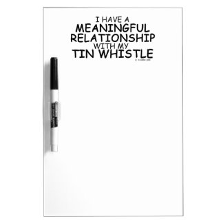 Meaningful Relationship Tin Whistle Dry Erase Whiteboards