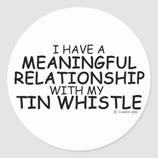 Meaningful Relationship Tin Whistle Round Sticker