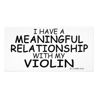 Meaningful Relationship Violin Photo Card