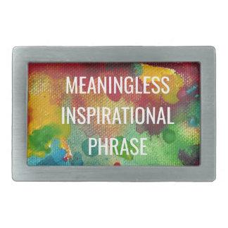 Meaningless Inspirational Phrase Belt Buckles