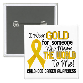Means The World To Me 2 Childhood Cancer 15 Cm Square Badge