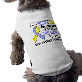 Means The World To Me 2 Down Syndrome Pet Clothes