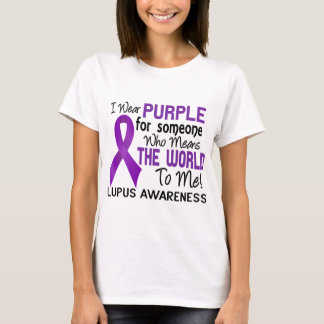 Means The World To Me 2 Lupus T-Shirt