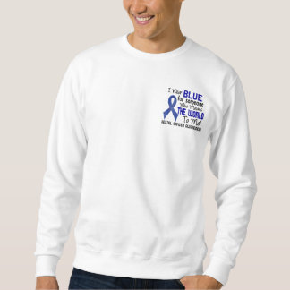 Means The World To Me 2 Rectal Cancer Pullover Sweatshirts