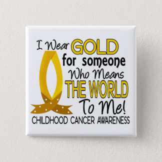 Means The World To Me Childhood Cancer 15 Cm Square Badge