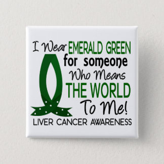 Means The World To Me Liver Cancer 15 Cm Square Badge